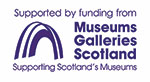 Support by funding from Museums Galleries Scotland